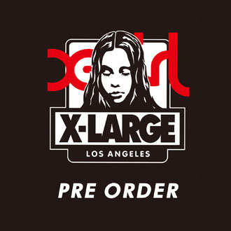 5.26.fri XLARGE®×X-girl SPECIAL COLLABORATIO…