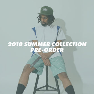 XLARGE® 2018 SUMMER COLLECTION PRE-ORDER
